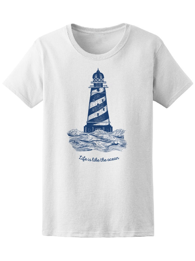 Lighthouse Life's Like The Ocean Tee Women's -Image by Shutterstock
