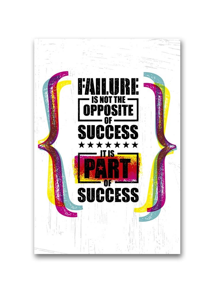 Failure Part Of Success  Poster -Image by Shutterstock