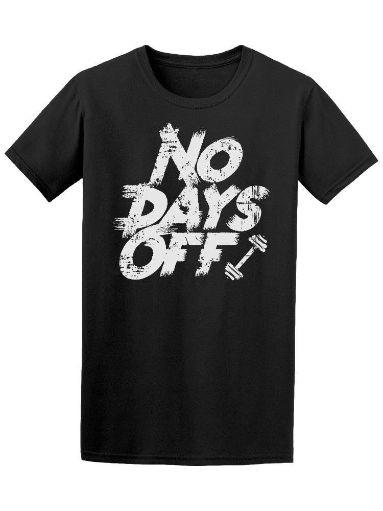 No Days Off Gym Workout Tee Men's -Image by Shutterstock