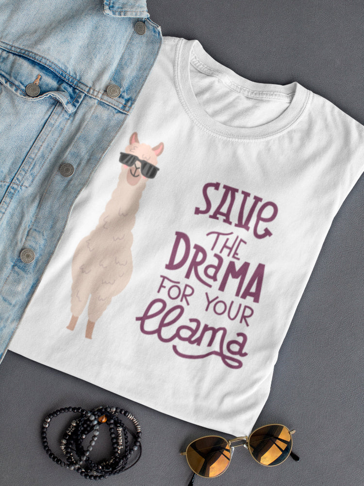 Save The Drama For Your Llama Tee Women's -Image by Shutterstock