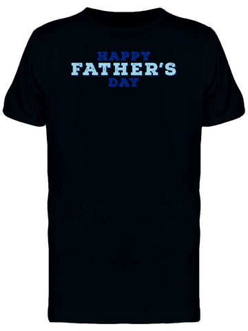 Blue Happy Fathers Day Tee Men's -Image by Shutterstock