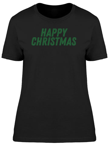 Green Quote Happy Christmas Tee Men's -Image by Shutterstock