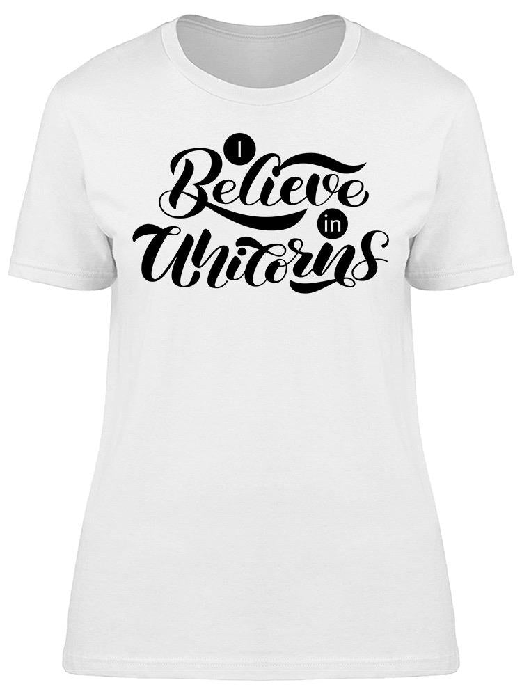 Believe In Unicorns Phrase Tee Women's -Image by Shutterstock