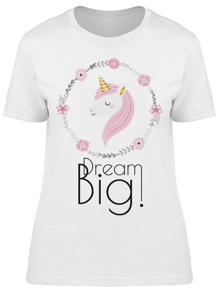 Dream Big Cute Unicorn Tee Women's -Image by Shutterstock
