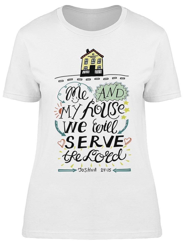 Serve The Lord Tee Women's -Image by Shutterstock