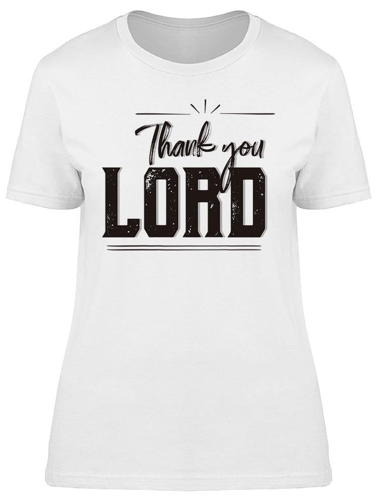 Thank You Lord   Tee Women's -Image by Shutterstock