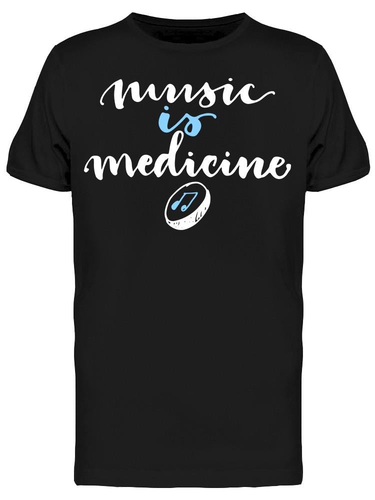 Music Is Medicine Tee Men's -Image by Shutterstock