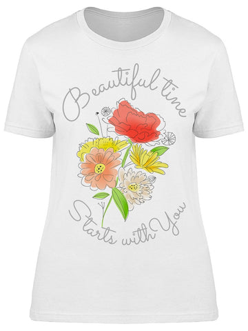 Beautiful Time Starts With You Tee Women's -Image by Shutterstock