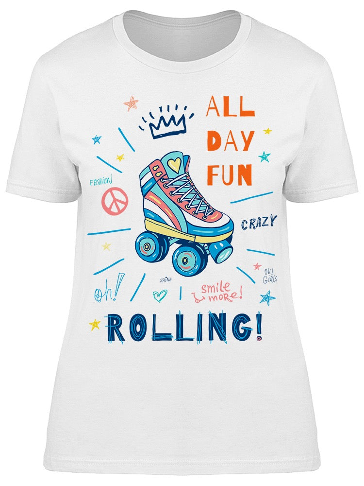All Day Fun Rolling Slogan Tee Women's -Image by Shutterstock
