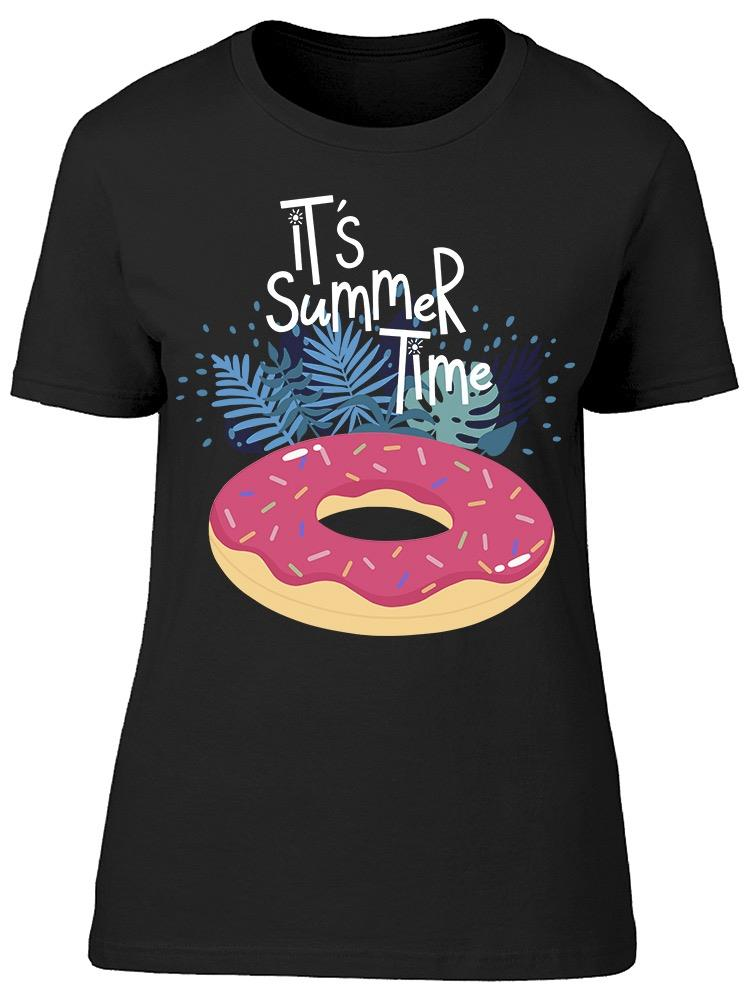 Its Summer Time Donuts Tee Women's -Image by Shutterstock