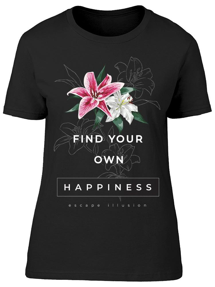 Find Your Own Happiness Tee Women's -Image by Shutterstock