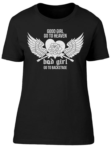 Bad Girl Go To Backstage Tee Women's -Image by Shutterstock