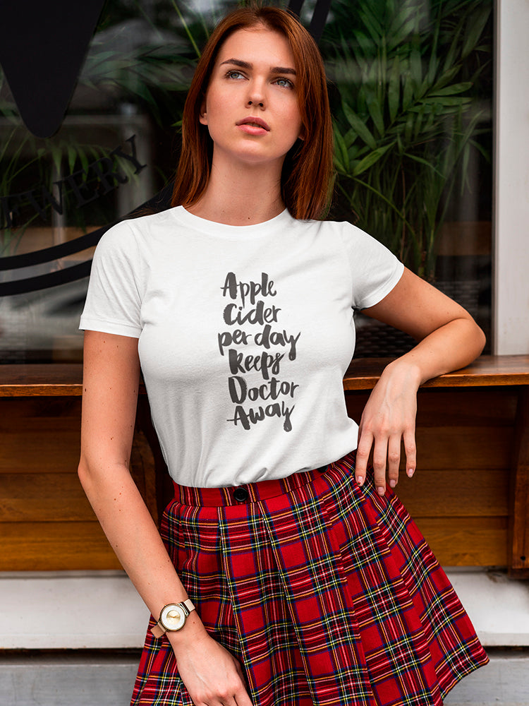 Cider Per Day Keeps Doctor Away Tee Women's -Image by Shutterstock