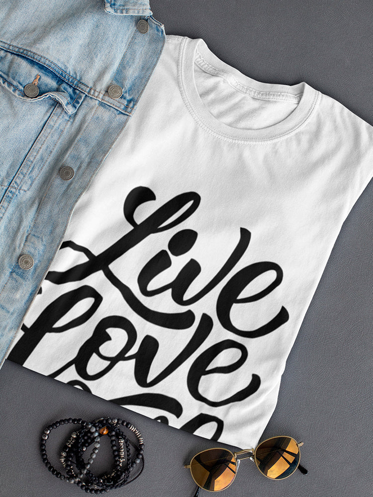 Live, Love And Wine Tee Women's -Image by Shutterstock