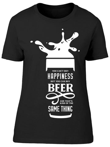 Beer Is Happiness Tee Women's -Image by Shutterstock