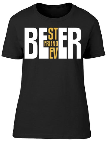 Beer, Best Friend Ever Tee Women's -Image by Shutterstock
