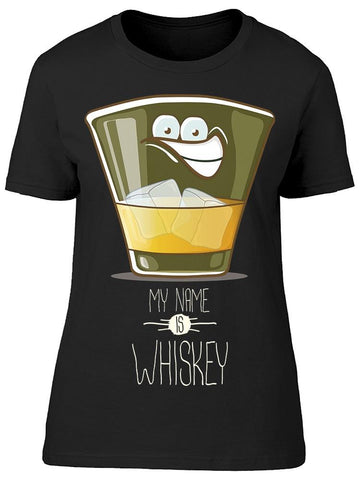 My Names Is Whiskey Tee Women's -Image by Shutterstock