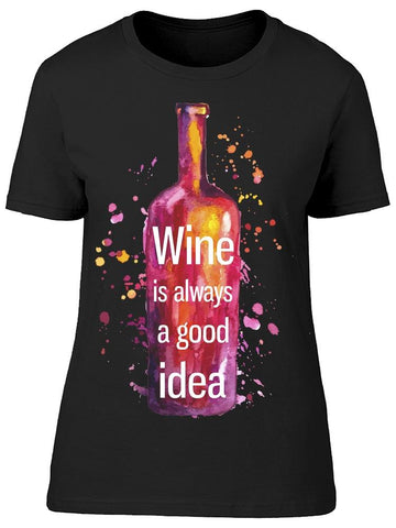 Abstract Wine Good Idea Tee Women's -Image by Shutterstock
