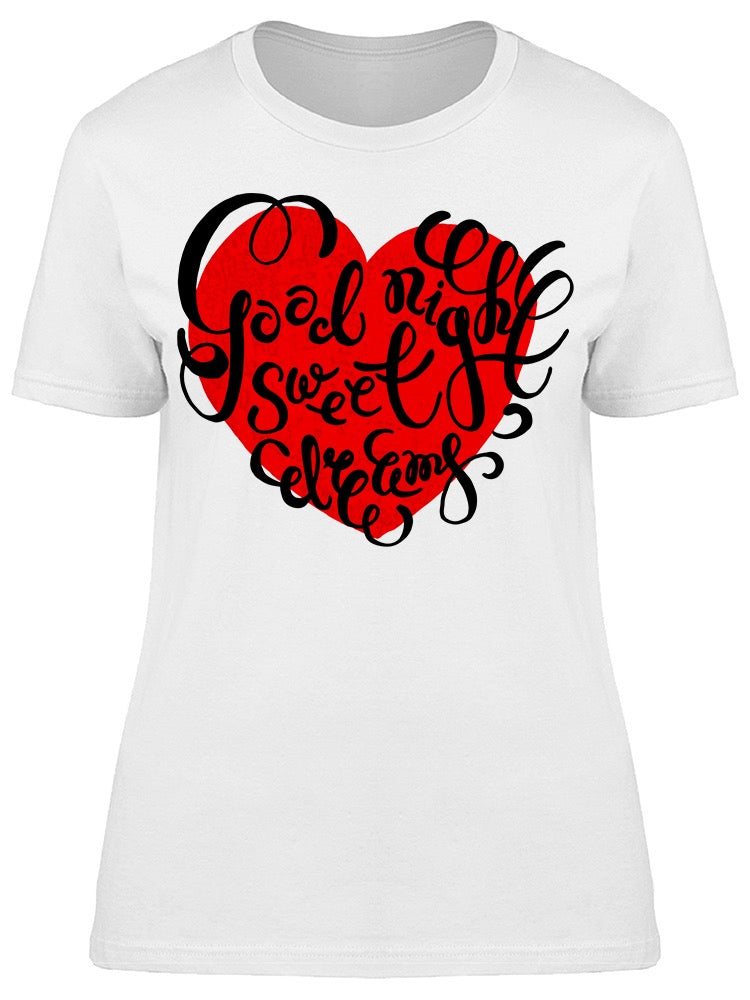 Good Night Sweet Dreams Quote Tee Women's -Image by Shutterstock