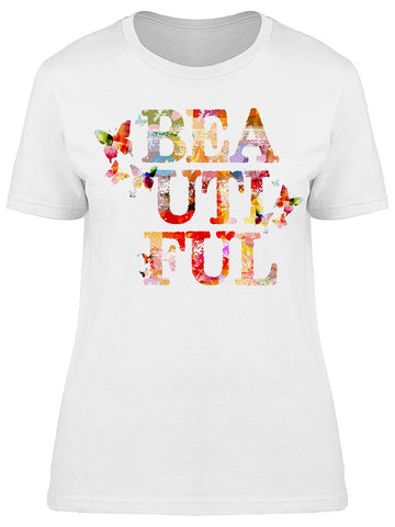 Word Beautiful Butterflies Art Tee Women's -Image by Shutterstock