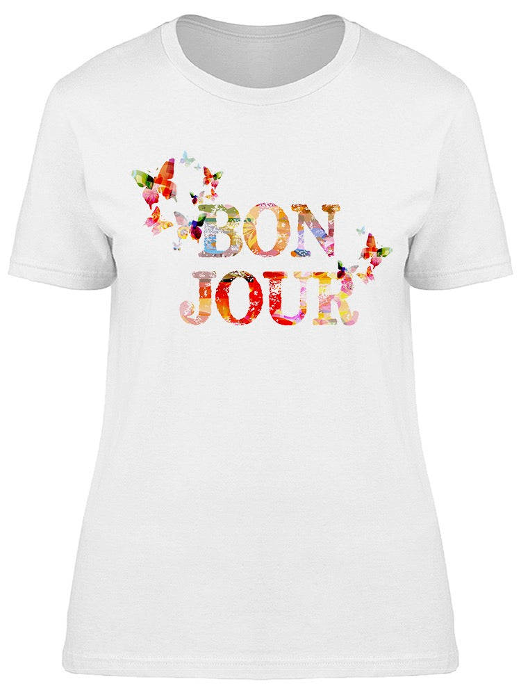 Bonjour Colorful Inscription Art Tee Women's -Image by Shutterstock