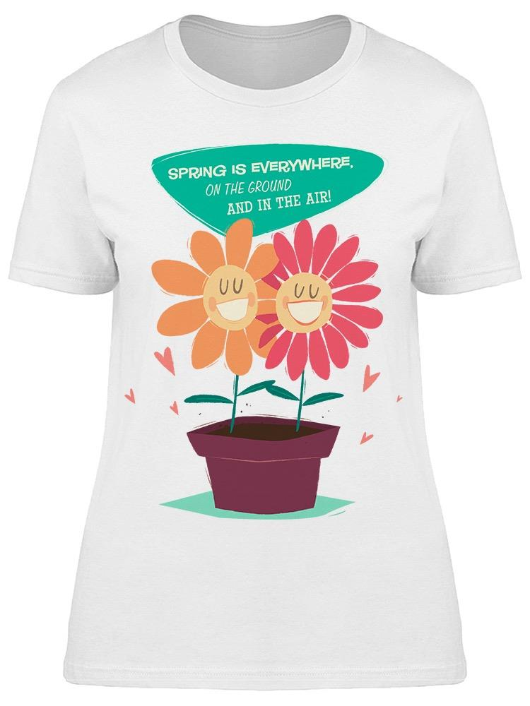 Spring Is Everywhere Tee Women's -Image by Shutterstock