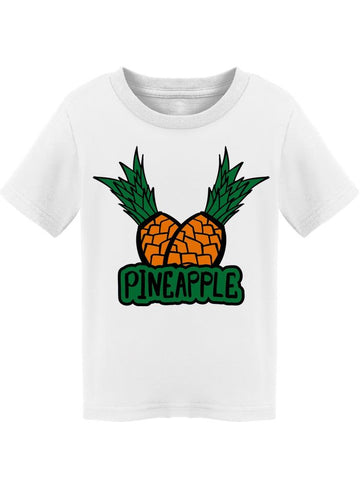 """pineapple"" Couple Of Pineapples Tee Toddler's -Image by Shutterstock"