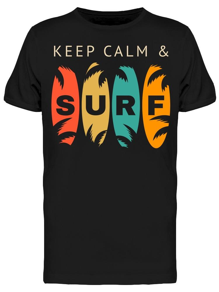 Keep Calm And Surf Tee Men's -Image by Shutterstock