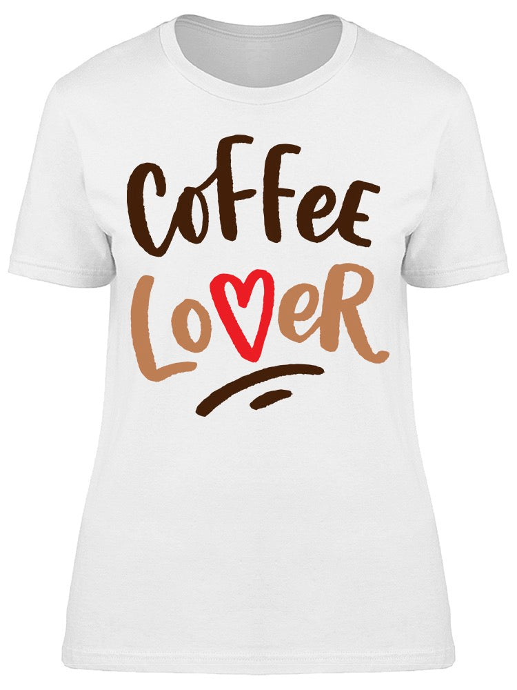 Coffee Lover Hand Drawn Tee Women's -Image by Shutterstock