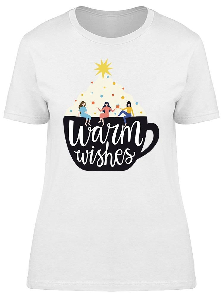 Warm Wishes Cup Tee Women's -Image by Shutterstock