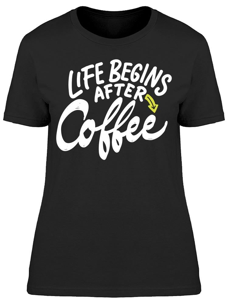 After Coffe Graphic Tee Women's -Image by Shutterstock