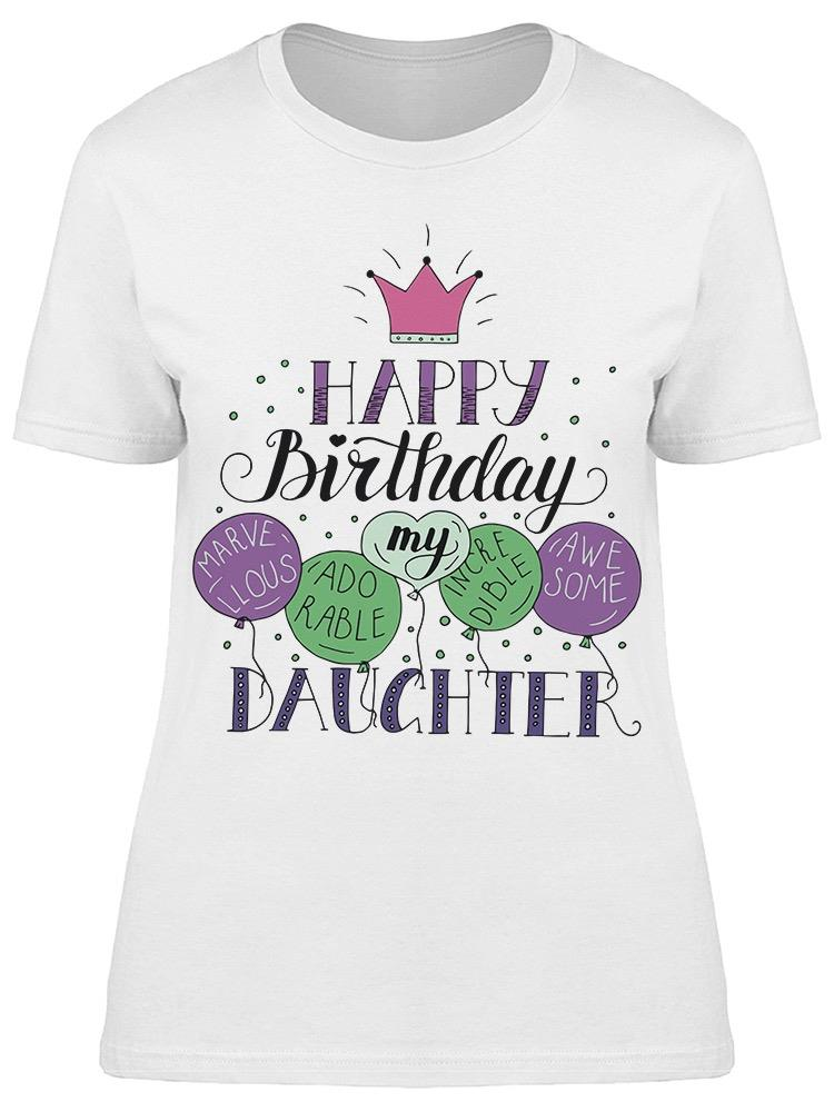 To My Birthday Girl Tee Women's -Image by Shutterstock