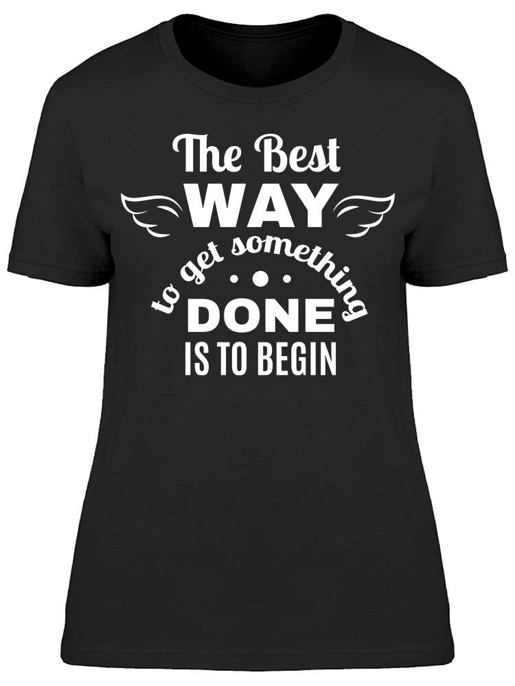 This Is The Best Way Tee Women's -Image by Shutterstock