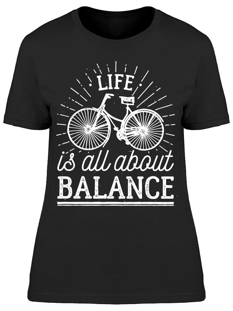 Life Is All About Balance Tee Women's -Image by Shutterstock