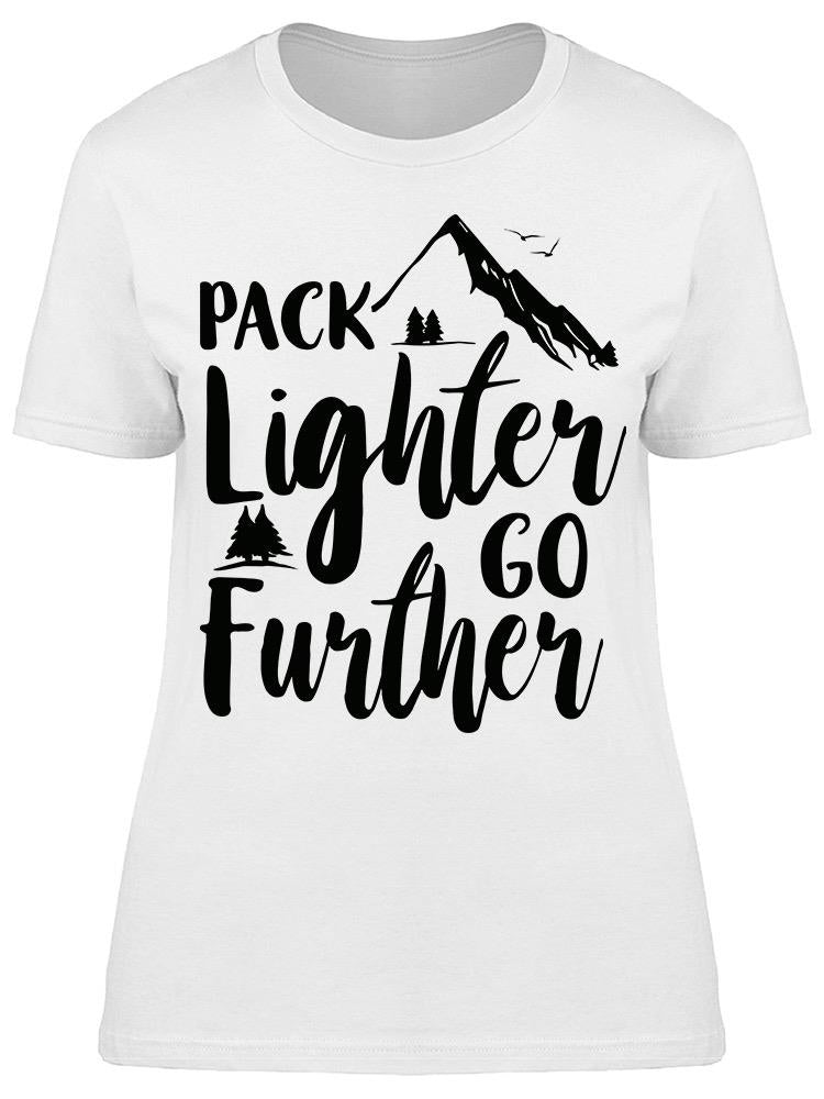 Pack Lighter Go Further Tee Women's -Image by Shutterstock