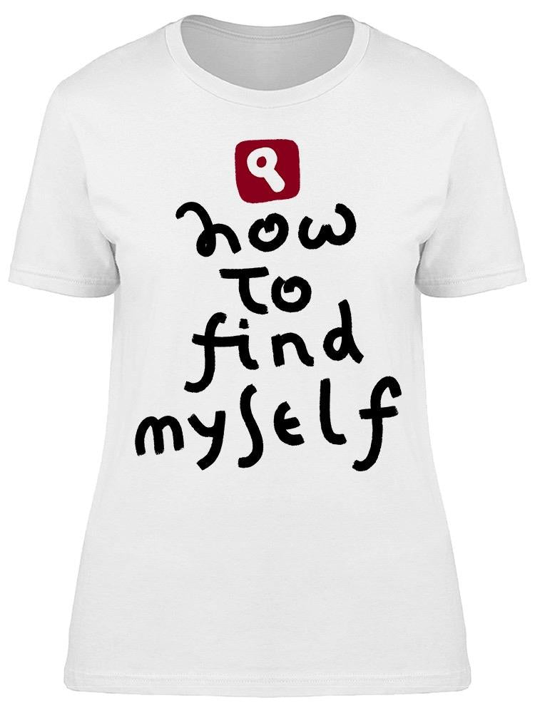 How To Find Myself Tee Women's -Image by Shutterstock