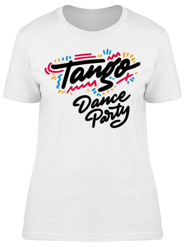 Tango Dance Party Font Tee Women's -Image by Shutterstock
