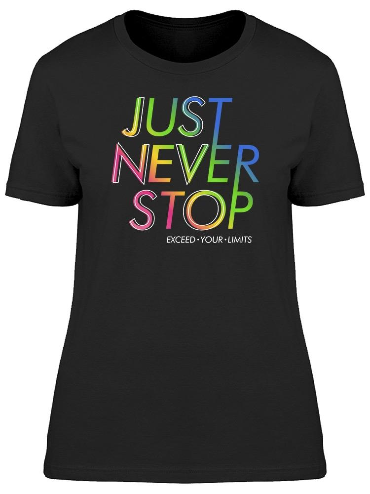 Just Never Stop Tee Women's -Image by Shutterstock