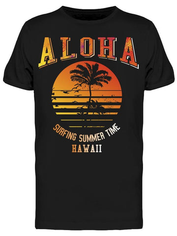 Aloha Surfing Summer Time Hawaii Tee Men's -Image by Shutterstock