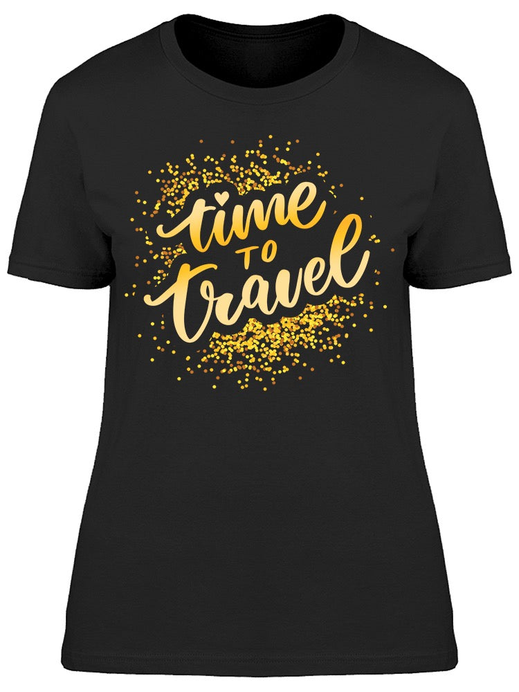 Time To Travel Gold Glitter  Tee Women's -Image by Shutterstock