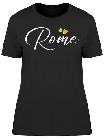 """Rome"" Text Tee Women's -Image by Shutterstock"
