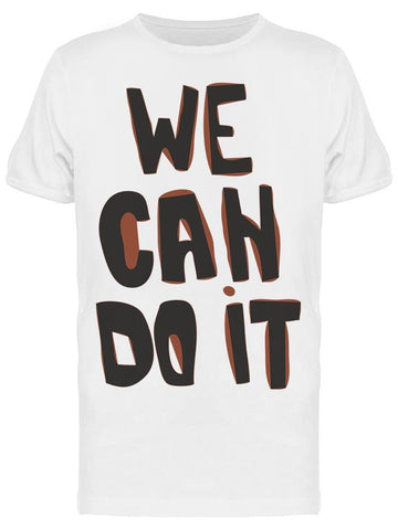 We Can Do It Feminist Tee Men's -Image by Shutterstock
