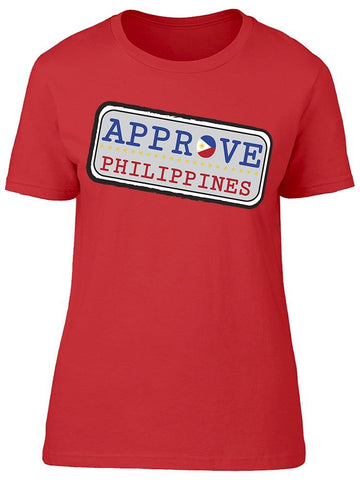 """approve Philippines"" Tee Women's -Image by Shutterstock"