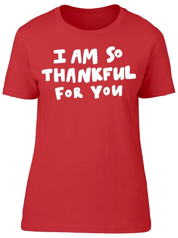 So Thankful For You Font Tee Women's -Image by Shutterstock