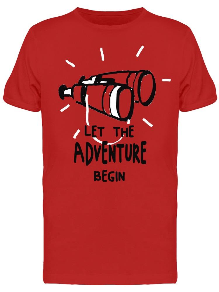 Let The Adventure Begin Graphic Tee Men's -Image by Shutterstock