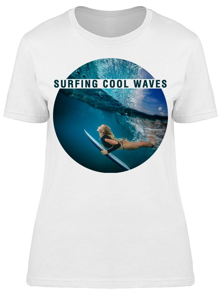 The Perfect Waves To Surf Tee Women's -Image by Shutterstock