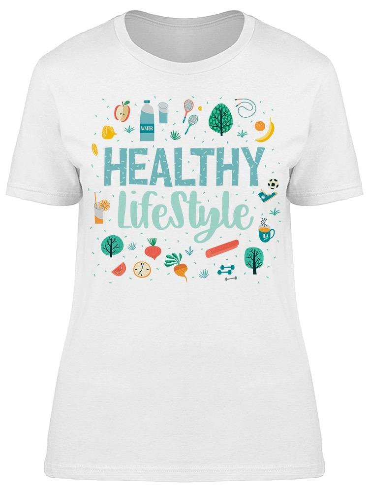 I Like My New Healthy Lifestyle Tee Women's -Image by Shutterstock