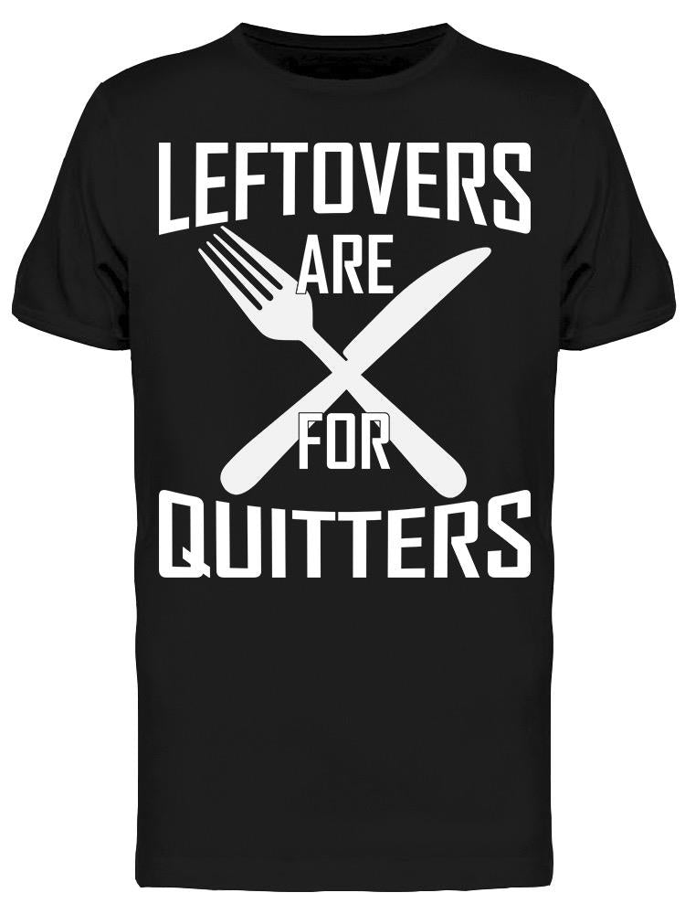 T Shirt  - Leftovers Tee Men's -Image by Shutterstock