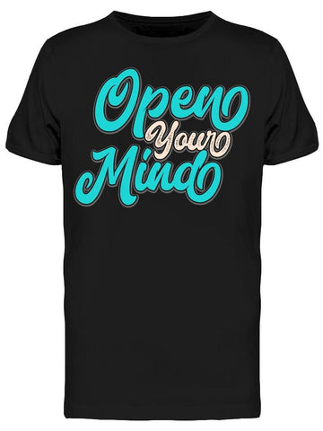 --open Your Mind- Tee Men's -Image by Shutterstock