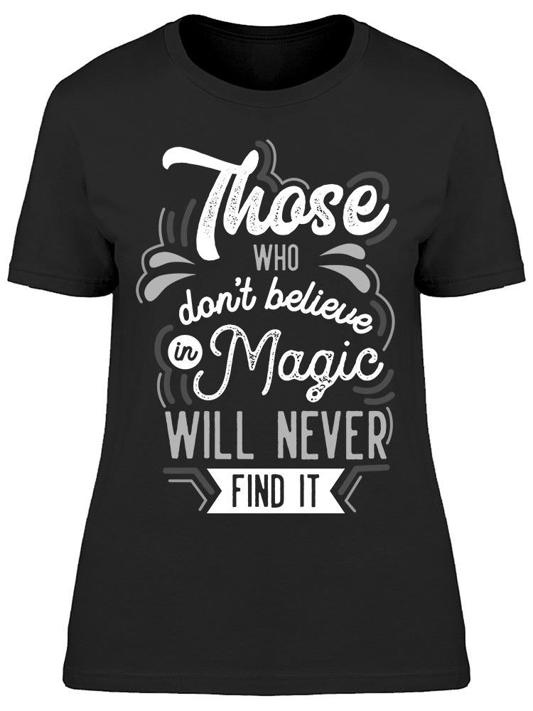 Those Who Dont Believe  Tee Women's -Image by Shutterstock